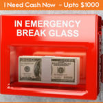 I Need Emergency Money Now