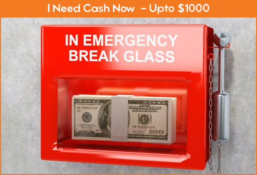 I Need Money Now - Get Emergency Cash Today