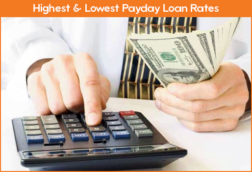 Highest & Lowest Payday Loan Rates