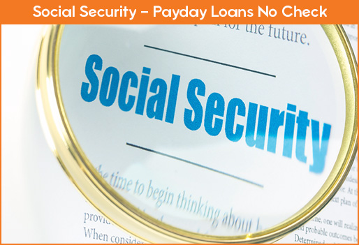 No Social Security Check Payday Loans