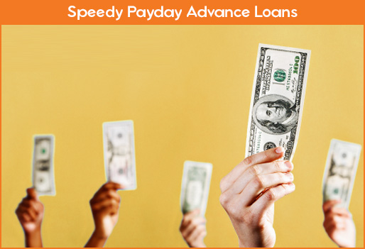 Speedy Payday Advance