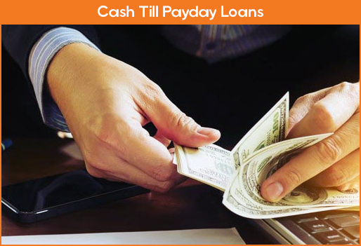 Cash Till Payday