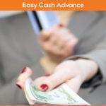 Easy Cash Advance