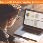 No Credit Check Payday Advance